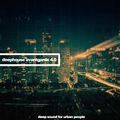 Deephouse Avangarde 4.0 (Deep Sound for Urban People) di Various Artists