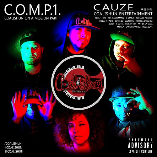 C.O.M.P.1. (Coalishun on a Mission, Pt. 1) by Various Artists