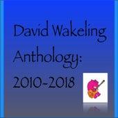 Anthology:2010-2018 de David Wakeling