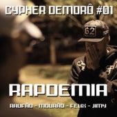 Cypher Demorô #01: Rapdemia de Raufão