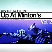 Up At Minton's, Vol. 2 by Stanley Turrentine