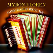 Come Dance With Me de Myron Floren