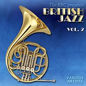 British Jazz, Vol. 2 de Various Artists