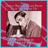 Irving Berlin 1931-39 von Various Artists