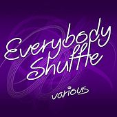 Everybody Shuffle by Various Artists