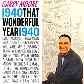 That Wonderful Year - 1940 by Gary Moore