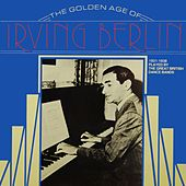 The Golden Age Of Irving Berlin von Various Artists