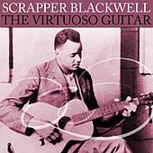 The Virtuoso Guitar de Scrapper Blackwell