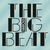 The Big Beat de Various Artists