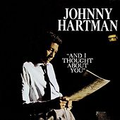 And I Thought About You de Johnny Hartman