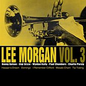 Lee Morgan Vol 3 by Lee Morgan