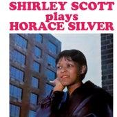Shirley Scott Plays Horace Silver de Shirley Scott
