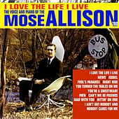 I Love The Life I Live de Mose Allison