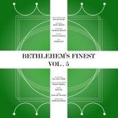 Bethlehem's Finest, Vol. 5 von Various Artists