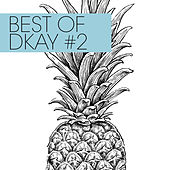 Best Of Dkay #2 de D.Kay