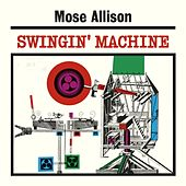 Swingin' Machine de Mose Allison