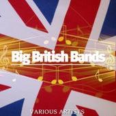 Big British Bands von Various Artists