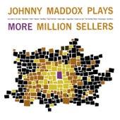 Johnny Maddox Plays More Million Sellers de Johnny Maddox