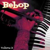 Bebop, Vol. 3 de Various Artists