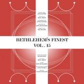 Bethlehem's Finest, Vol. 15 von Various Artists