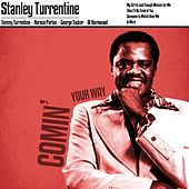 Comin' Your Way by Stanley Turrentine