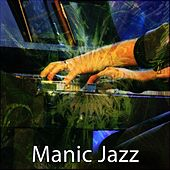 Manic Jazz von Peaceful Piano