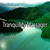 Tranquility Massager von Massage Therapy Music