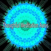 Thoughful Meditation Auras von Lullabies for Deep Meditation