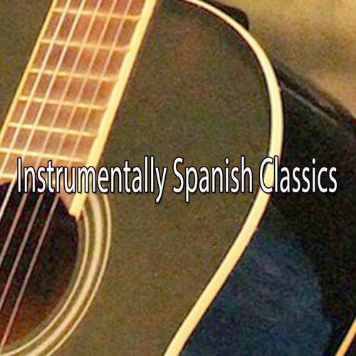 Instrumentally Spanish Classics de Instrumental