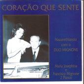 Coração Que Sente, Nazarethiando Com o Duo Mignone by Maria Josephina Mignone