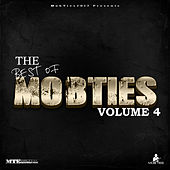 MobTies Enterprises Presents The Best Of MobTies (Vol. 4) by Various Artists