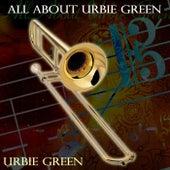 All About Urbie Green di Urbie Green