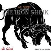 The Iron Sheik by Ali Sheik