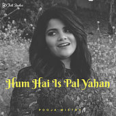 Hum Hain Is Pal Yahan de Folk Studios