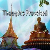 Thoughts Provoked de Zen Meditation and Natural White Noise and New Age Deep Massage