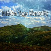 Hidden Yoga Mentality by Asian Traditional Music