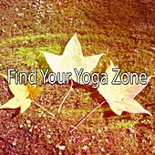 Find Your Yoga Zone by Yoga Workout Music (1)