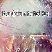 Foundations For Bed Rest von Rockabye Lullaby