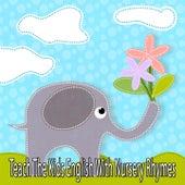Teach The Kids English With Nursery Rhymes de Canciones Para Niños