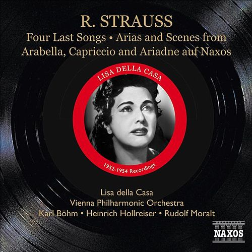 Strauss, R.: 4 Last Songs / Arias and Scenes from Arabella, Capriccio and Ariadne auf Naxos by Various Artists