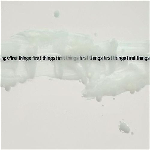 First Things First by Nadia Sirota