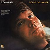 The Last Time I Saw Her de Glen Campbell