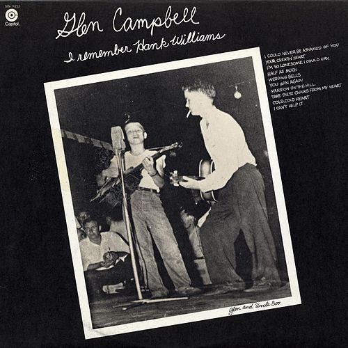 I Remember Hank Williams by Glen Campbell