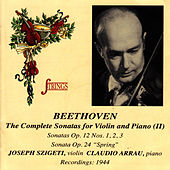 Beethoven: Violin Sonatas Op. 12, 24 von Joseph Szigeti