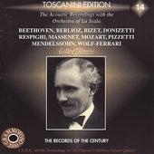 Arturo Toscanini Edition 14 - La Scala Recordings by Orchestra Del Teatro All Scala Di Milano