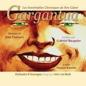 Les Inestimables Chroniques du Bon Géant Gargantua by Orchestre D'Auvergne