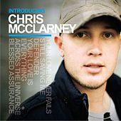 Introducing Chris McClarney by Chris Mcclarney