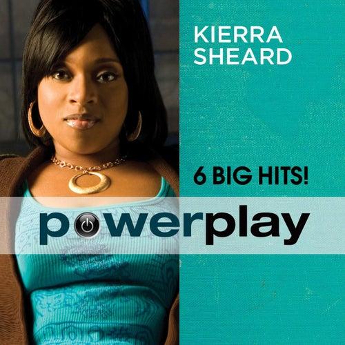 Power Play (6 Big Hits) by Kierra 'Kiki' Sheard