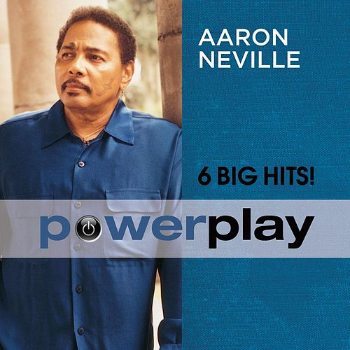 Power Play (6 Big Hits) by Aaron Neville