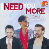 I Need You More by Don Carlos